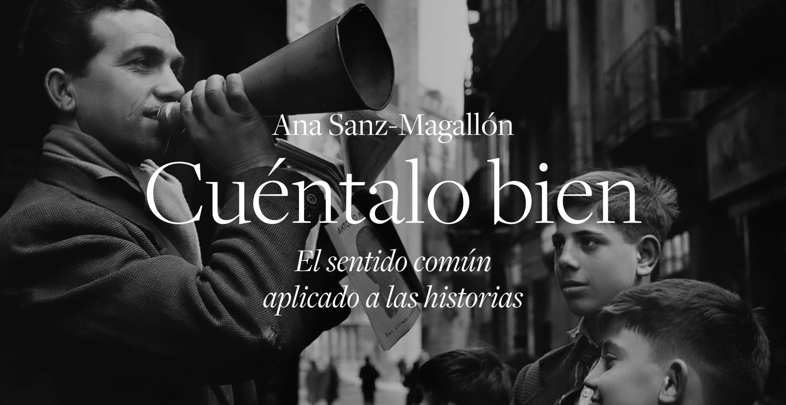 Cuéntalo bien Ana Sanz Magallón